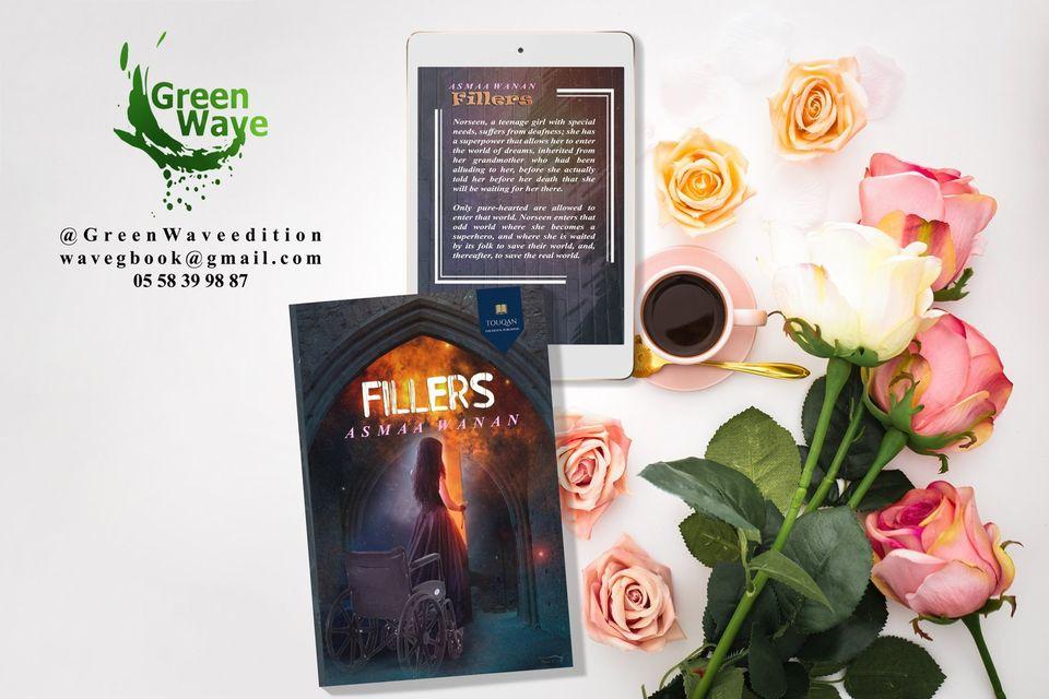 رواية الخيال Fillers ، للكاتبة أسماء ونان .